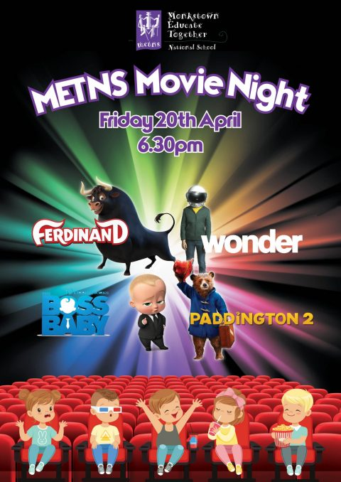 METNS Movie Night Friday 20th April at 6.30pm